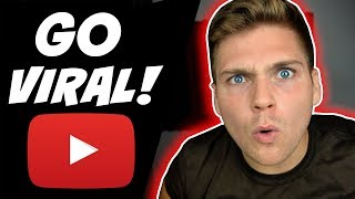 How To Make a VIRAL Video As a Small Channel (2019) - Get Your Channel Off the Ground
