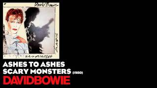 Ashes to Ashes - Scary Monsters [1980] - David Bowie