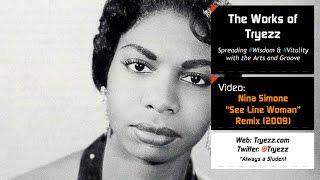 Nina Simone - See Line Woman: Soulful Latin Dance Remix [Tryezz]