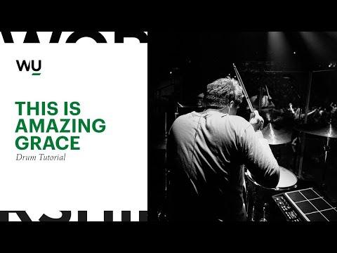 This Is Amazing Grace - Bethel Music // Drum Tutorial