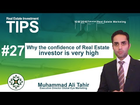 Why investor confidence is very high on real estate sector in Pakistan.