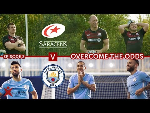 EPISODE 2 | Manchester City vs Saracens | Overcome The Odds