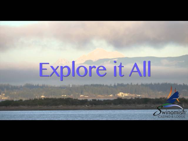 Explore It All at Swinomish Casino & Lodge