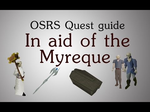 [OSRS] In aid of the Myreque quest guide