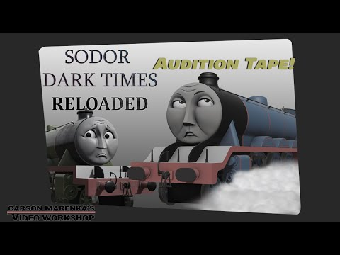 Sodor - The Dark Times: Opening Scene - AUDITION TAPE by carson08022000's  Video Workshop