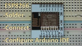 ESP8266 12 / 7 - How to solder breakout board and flash with Arduino IDE