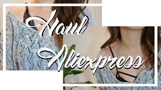 HAUL ALIEXPRESS ROPA Y RANDOM | Chicasinsentido DIY