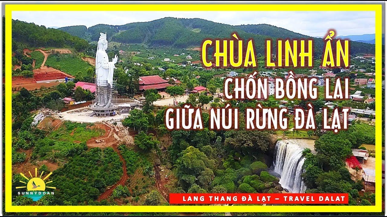 CHÙA LINH ẨN ✅ Chốn Bồng Lai giữa núi rừng Đà Lạt | lang thang đà lạt | travel da lat