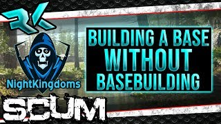 SCUM - How to build a base without base building