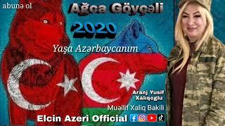 Agca goyceli yasa azerbaycanim 2020 official Music