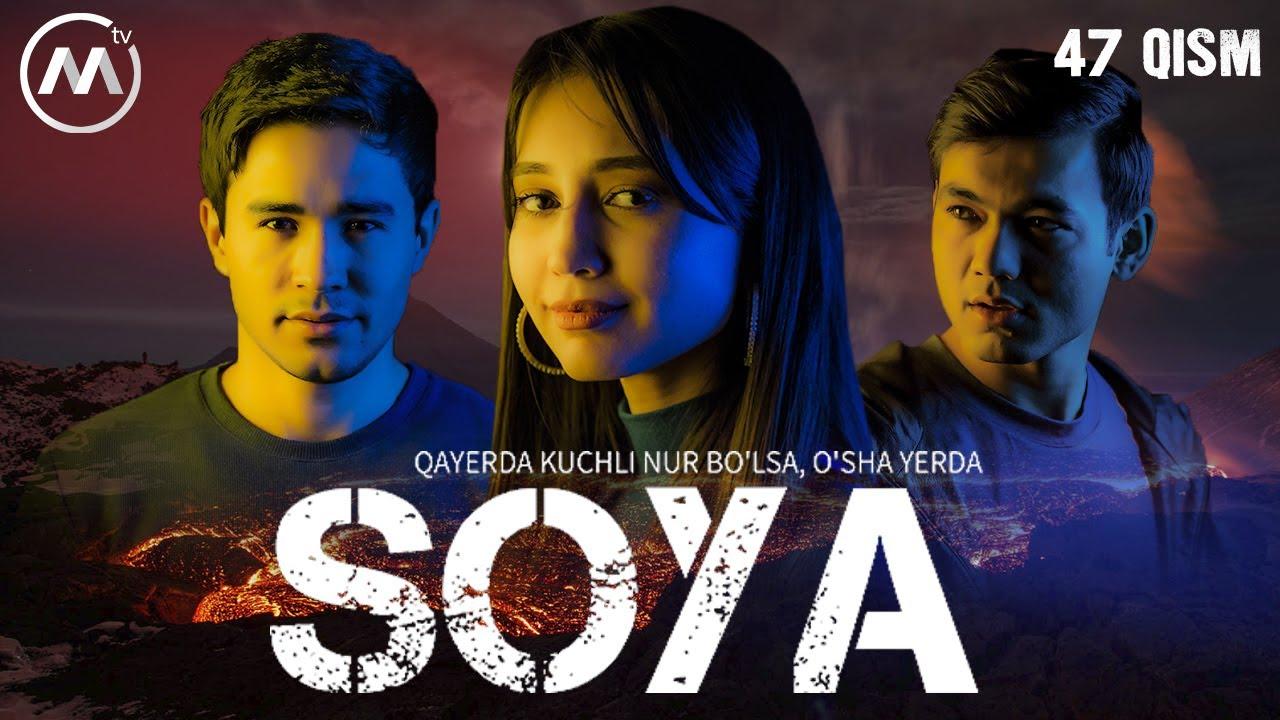 Soya | Соя (milliy serial 47-qism)