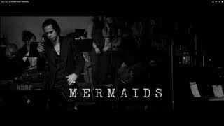 Watch Nick Cave  The Bad Seeds Mermaids video