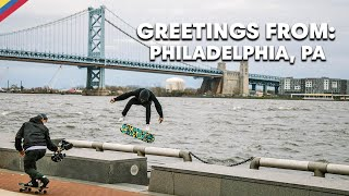 Get An Inside Look At The Philly Skate Scene  |  GREETINGS FROM: PHILADELPHIA