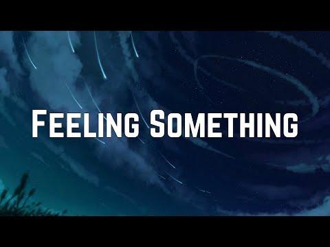 The Ready Set - Feeling Something (Lyrics)