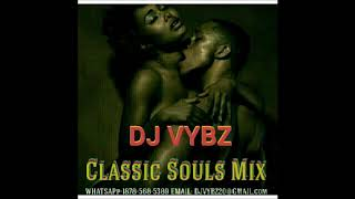 Dj Vybz  Souls Classic Mix Oldies But Goodies