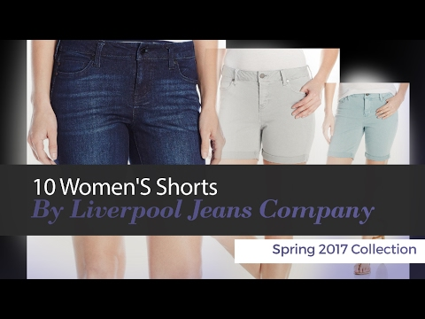 10 Women'S Shorts By Liverpool Jeans Company Spring 2017 Collection