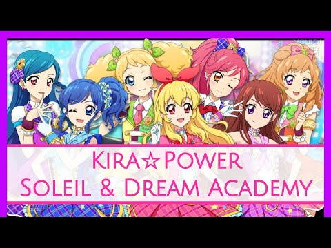 Aikatsu! - KIRA☆Power - Soleil & Dream Academy Mix