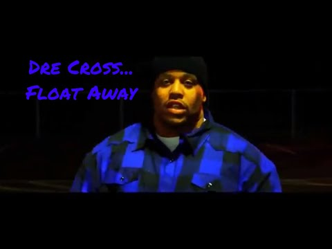 Dre Cross - Float Away Official Video feat. Slim Capone