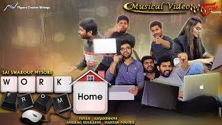 Work From Home | Lyrical Video Song | Sai Swaroop Mysore | Pavan | Anurag Kulkarni - TeluguOne
