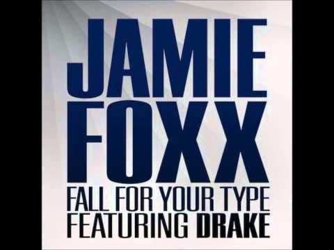 Jamie Foxx - Fall For Your Type Ft. Drake Remix (Jagged Edge - Walked Outta Heaven)