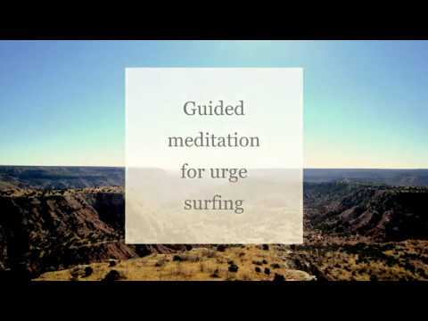 Guided meditation for urge surfing
