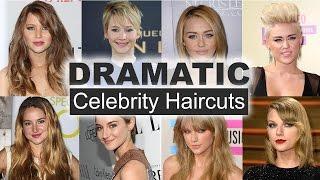 Dramatic Celebrity Haircuts