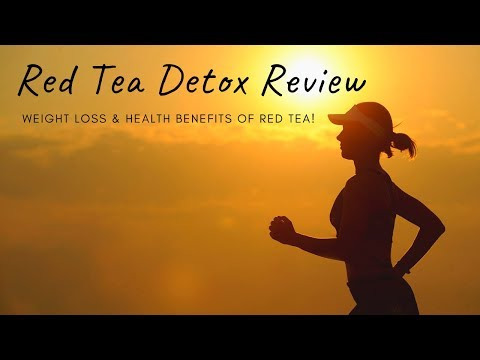 red-tea-detox-review-–-weight-loss-&-health-benefits-of-red-tea!