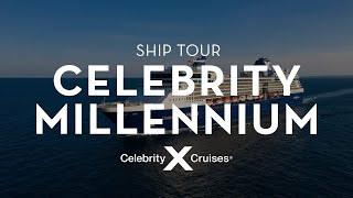 Celebrity Millennium Ship Tour