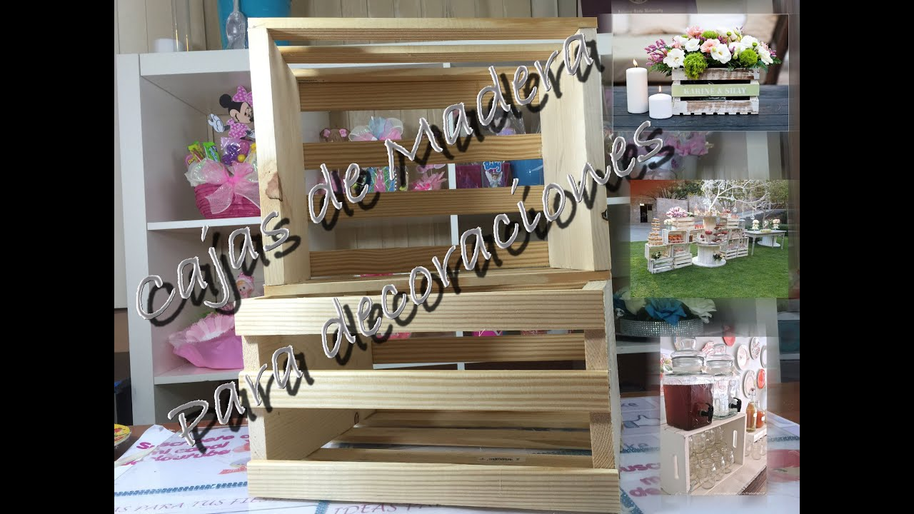 Cajita De Madera Para Decoraciones Youtube
