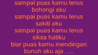 Sampe Puas - Lolita with lyrics