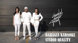 GAC - Bahagia Karaoke STUDIO QUALITY