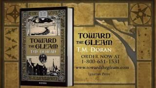 Toward the Gleam Book Trailer
