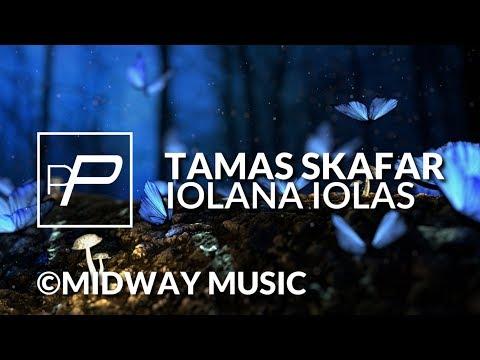 Tamas Skafar - Iolana Iolas [Original Mix] | PREMIERE