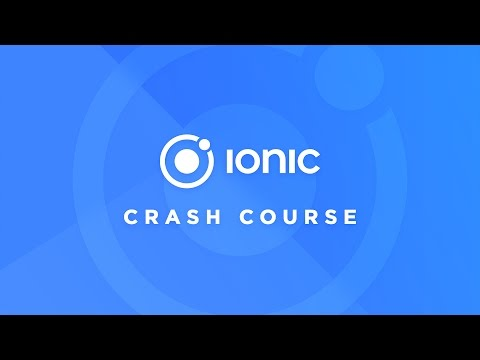 Ionic Crash Course (2.x and above)