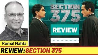 SECTION 375 review | Komal Nahta