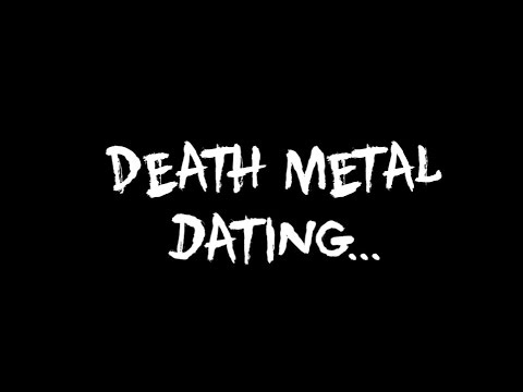 Death Metal Dating