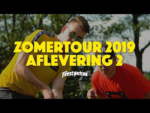 Zomertour 2019 Aflevering #2 - S02E02 - FEESTNATION