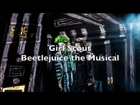 Beetlejuice the Musical - Girl Scout Lyrics