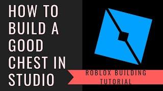 Comment construire un coffre dans ROBLOX Studio!