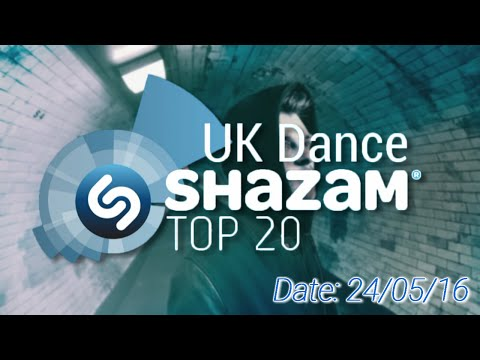UK Dance Shazam Chart TOP 20 (24/05/2016)