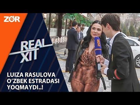 Real Xit - Luiza Rasulova O'zbek Estradasi Yoqmaydi..!