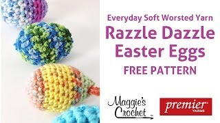 Razzle Dazzle Easter Eggs Free Crochet Pattern - Right Handed