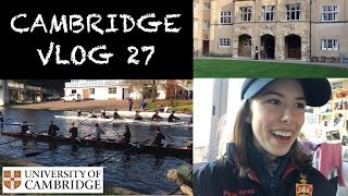 CAMBRIDGE VLOG 27: HECTIC WEEK OF PHYSICS, ROWING RACES AND SCARY WASPS!