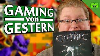 GOTHIC 🎮 Gaming von Gestern #1