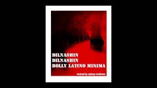 DILNASHIN DILNASHIN BOLLY LETINO MINIMA