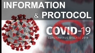 How handle COVID-19 || Information and Protocol