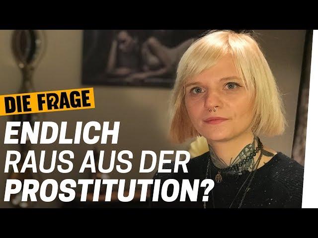 Ex-Prostituierte: Darum hat sie mit der Sexarbeit aufgehört   Darf ich für Sex bezahlen?   Update