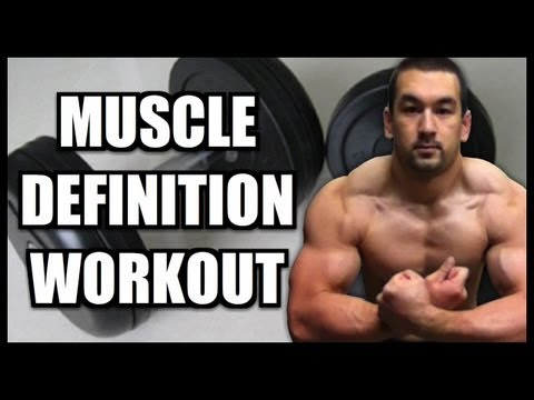 Muscle Definition Workout: Cutting Phase Tips