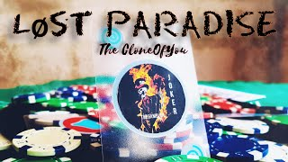 The CloneOfYou - Lost Paradise
