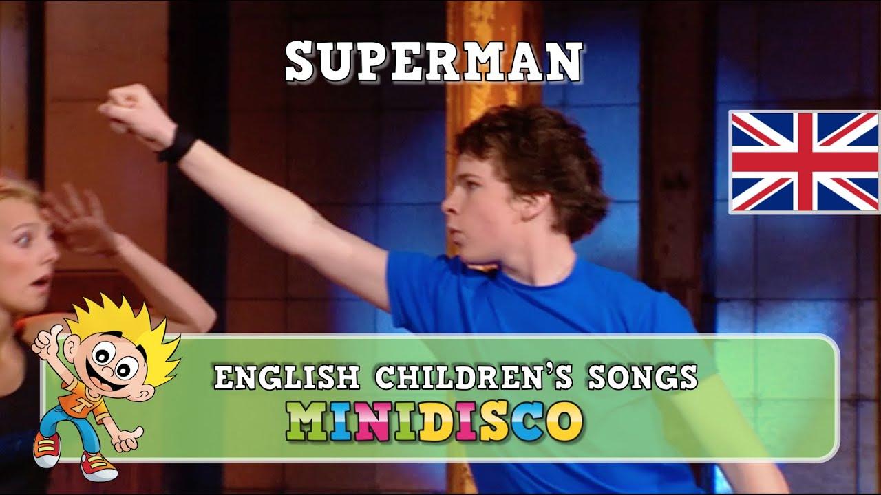 Children's Songs   Dance   Video   SUPERMAN   English Version   Mini Disco